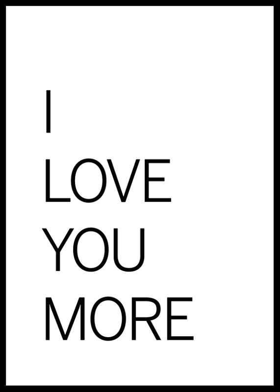 I Love You More-0